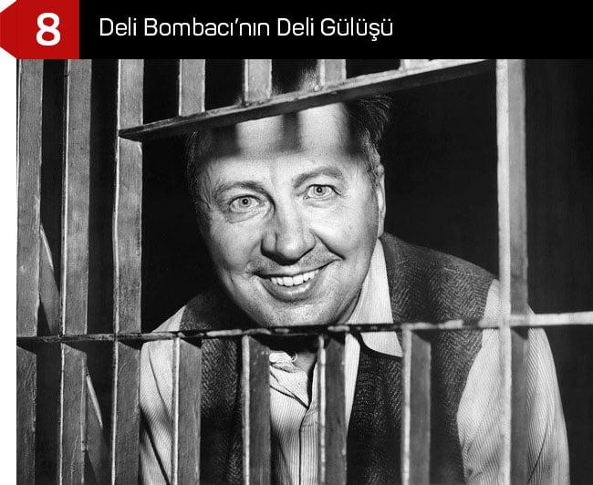 Deli Bombacı'nın Deli Gülüşü