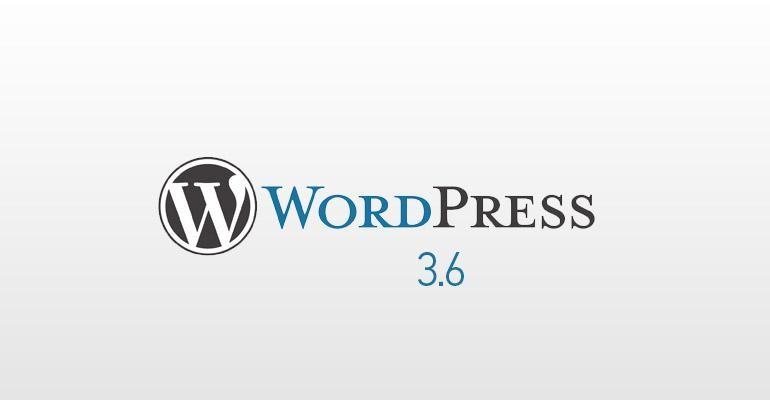 Wordpress 3.6 ile Gelecek Yenilikler