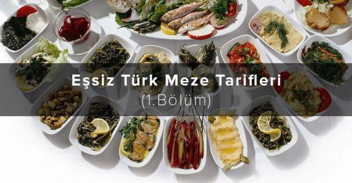Eşsiz Türk Meze Tarifleri (1.Bölüm)