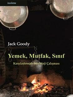 'Yemek, Mutfak, Sınıf' Jack Goody