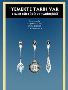 'Yemekte Tarih Var' Seda Erkoç, Ayşegül Avcı, Elvin Otman